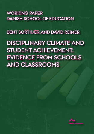 Cover for Disciplinary Climate and Student Achievement: Evidence from Schools and Classrooms