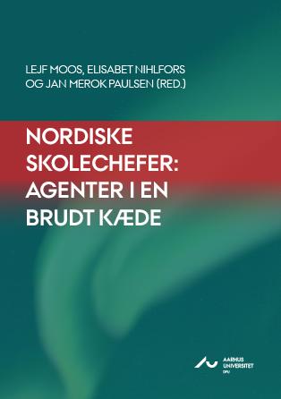 Cover for Nordiske skolechefer: Agenter i en brudt kæde