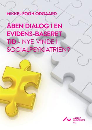 Cover for Åben dialog i en evidensbaseret tid – nye vinde i socialpsykiatrien?