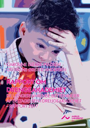 Cover for Rapport om DrengeAkademiet: De længerevarende betydninger af deltagelsen i DrengeAkademiet – rapport 2017