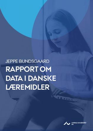 """Cover for Rapport om data i danske læremidler: Survey blandt læremiddelproducenter i """"Udviklingsprojekt om data om elevernes læring og progression"""""""