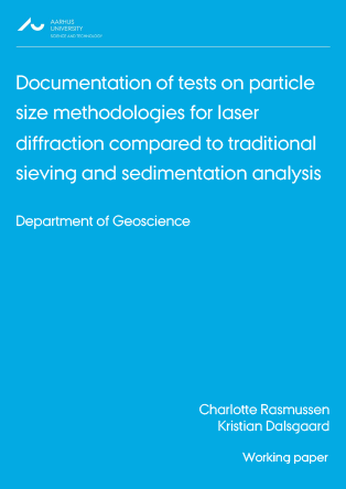 Cover for Working paper Documentation of tests on particle size methodologies for laser diffraction compared to traditional sieving and sedimentation analysis