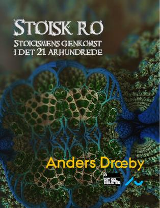 Forsidebillede til Stoisk ro: Stoicismens genkomst i det 21. århundrede