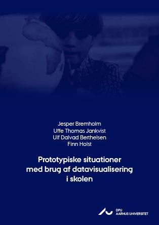 Cover for Prototypiske situationer med brug af datavisualisering i skolen