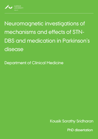 Forsidebillede til Neuromagnetic investigations of mechanisms and effects of STN-DBS and medication in Parkinson's disease