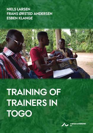 Cover for Training of trainers in Togo: Forskningsrapport om implement og børnefondens camp i togo for lærere ved erhvervs- og tekniske skoler i Kara september 2017