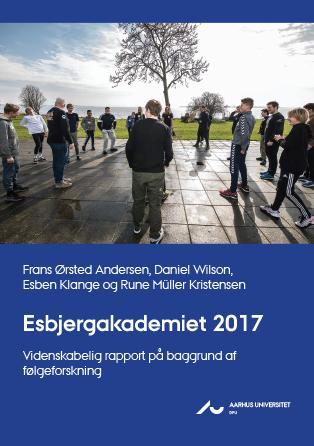 Cover for Esbjergakademiet 2017: Videnskabelig rapport på baggrund af følgeforskning