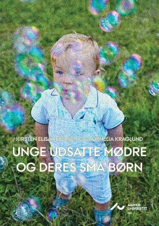 Cover for Unge udsatte mødre og deres små børn