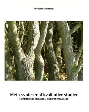 Forsidebillede til Meta-syntese af kvalitative studier: En introduktion til studier af studier af intervention