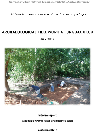 Forsidebillede til Archaeological Fieldwork at Unguja Ukuu, Zanzibar, July 2017: Interim Report