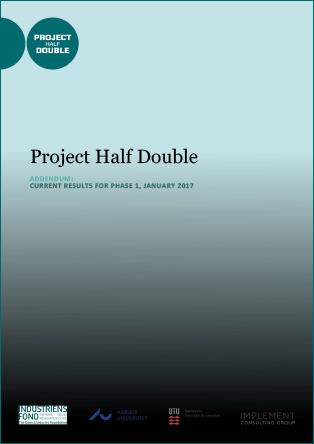 Forsidebillede til Project Half Double: Addendum: Current Results for Phase 1, January 2017