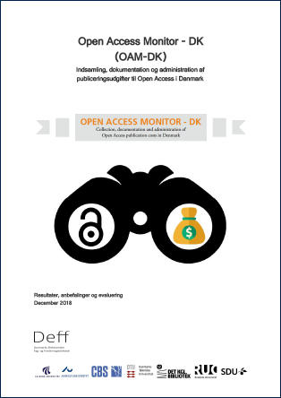Cover for Open Access Monitor - DK (OAM-DK): Indsamling, dokumentation og administration af publiceringsudgifter til Open Access i Danmark