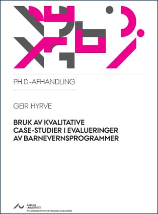 Cover for Bruk av kvalitative case-studier i evalueringer av barnevernsprogrammer