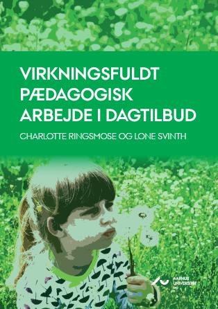 Cover for Virkningsfuldt Pædagogisk Arbejde i Dagtilbud