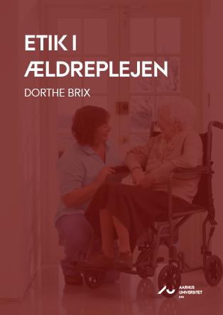 Cover for Etik i ældreplejen