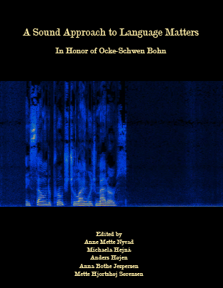 Cover for A Sound Approach to Language Matters: In Honor of Ocke-Schwen Bohn