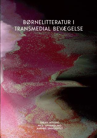Cover for Børnelitteratur i transmedial bevægelse