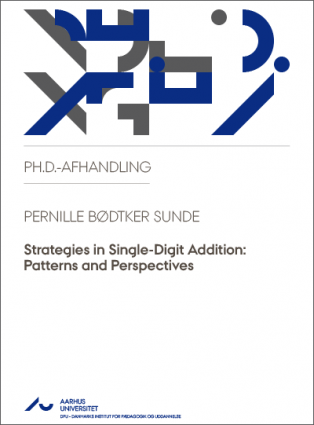 Forsidebillede til Strategies in Single-Digit Addition: Patterns and Perspectives