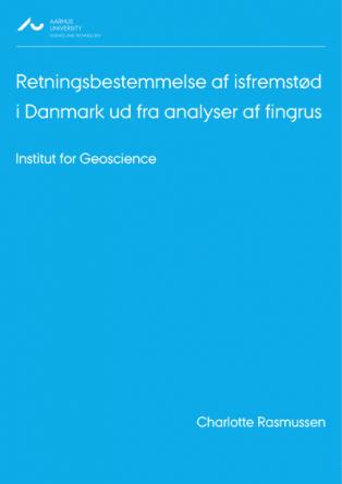 Forsidebillede til Retningsbestemmelse af isfremstød i Danmark ud fra analyser af fingrus