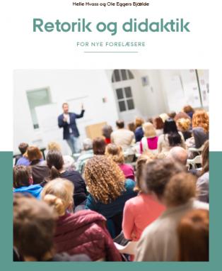Forsidebillede til Retorik og didaktik: For nye forelæsere