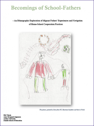 Forsidebillede til Becomings of school-fathers: An Ethnographic Exploration of Migrant Fathers' Experiences and Navigation of Home-School Cooperation