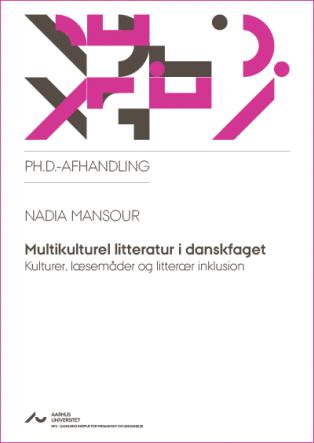 Forsidebillede til Multikulturel litteratur i danskfaget: Kulturer, læsemåder og litterær inklusion