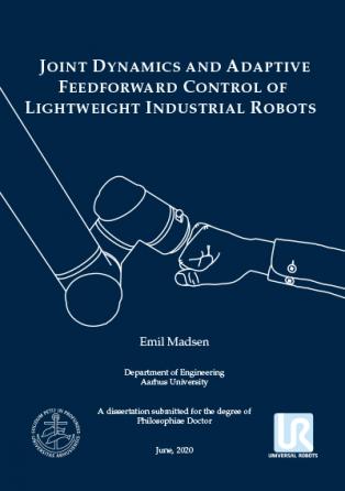 Forsidebillede til Joint Dynamics and Adaptive Feedforward Control of Lightweight Industrial Robots