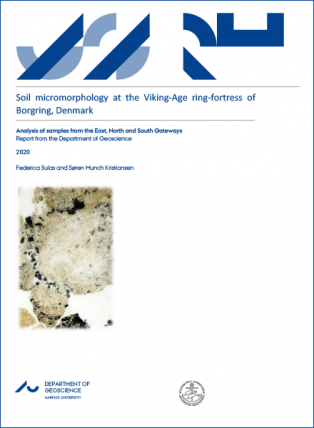 Forsidebillede til Soil micromorphology at the Viking-Age ring-fortress of Borgring, Denmark: Analysis of samples from the East, North and South Gateways