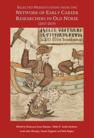 Forsidebillede til Selected Presentations from the Network of Early Career Researchers in Old Norse (2017-2019)