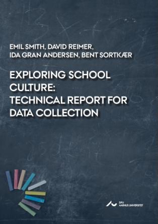 Forsidebillede til Exploring School Culture: Technical report for data collection