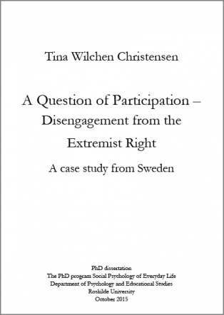 Forsidebillede til A Question of Participation – Disengagement from the Extremist Right: A case study from Sweden